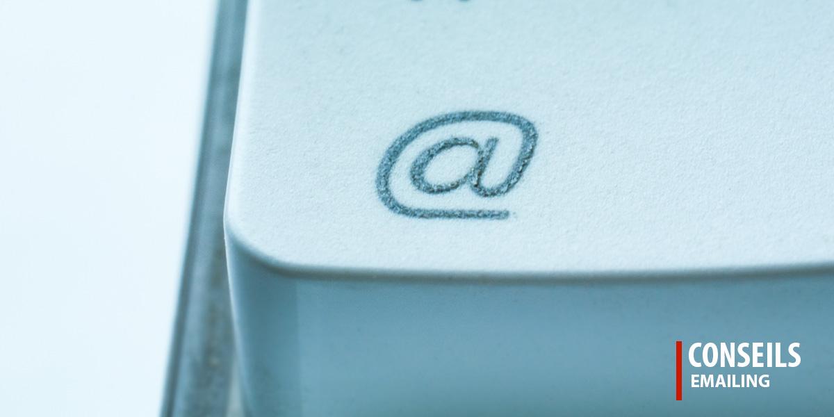 Conseils emailing